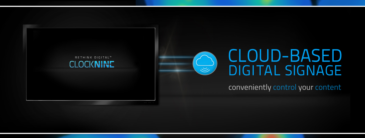 ClockNine Cloud-Based Digital Signage
